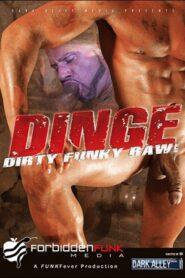 Dinge Dirty Funky Raw