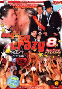 Guys Go Crazy 08 Naughty Nuptials