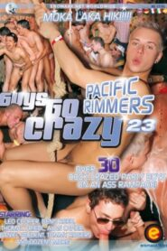 Guys Go Crazy 23 Pacific Rimmers