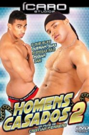 Homens Casados 2 aka Married Men on the Prowl