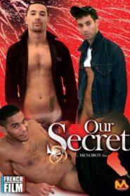 Our Secret aka Notre Secret