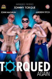 Torqued Again