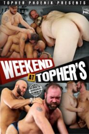 Weekend At Tophers