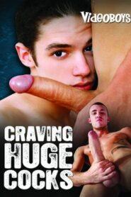 Craving Huge Cocks