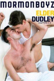 Elder Dudley Chapters 5-8