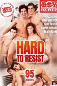 Hard to Resist (BoyBangers)