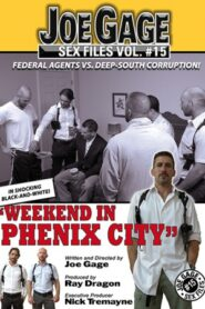 Joe Gage Sex Files 15 Weekend in Phenix City