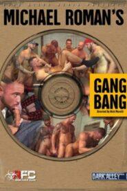 Michael Romans Gang Bang