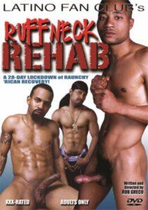 Ruffneck Rehab