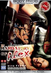 The Hard Story of Alex aka Tough Types