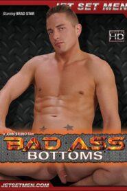 Bad Ass Bottoms