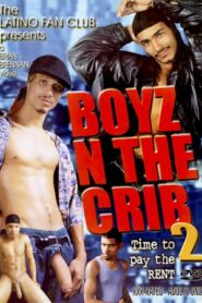 Boyz n the Crib 2 Time to Pay the Rent