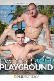 Daddys Wet Playground