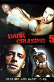 Dark Cruising 5