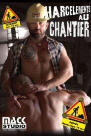 Harcelements au chantier aka Harassment at the Worksite
