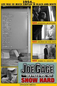 Joe Gage Sex Files 21 Show Hard