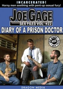 Joe Gage Sex Files 22 Diary of a Prison Doctor