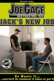 Joe Gage Sex Files 23 Jacks New Job