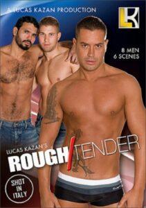 Rough Tender