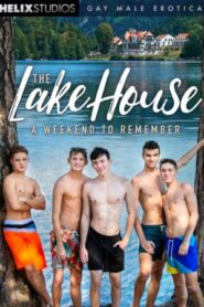 The Lake House A Weekend to Remember