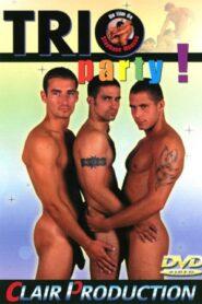 Trio Party aka Non Stop Dreier Ficks