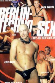 Berlin Techno Sex aka Tanz Auf Dem Vulkan