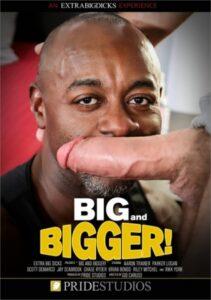 Big and Bigger (Pride)