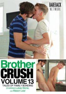 Brother Crush 13