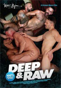 Deep and Raw (Bjorn)