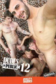 Dudes In Public 12