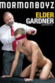 Elder Gardner Chapters 5-8