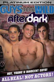 Guys Gone Wild After Dark