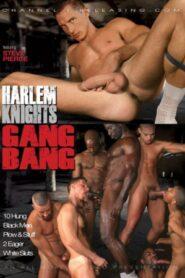 Harlem Knights Gang Bang