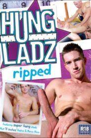 Hung Ladz 02 Ripped