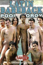 Latin Bareback Pool Orgy