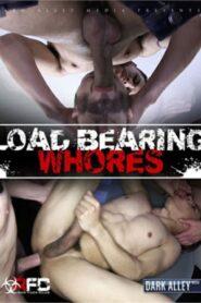 Load Bearing Whores