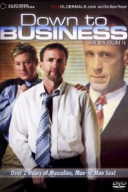Real Men 16 Down to Business