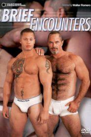 Real Men 17 Brief Encounters