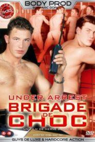 Under Arrest aka Brigade de choc