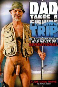 Dad Takes a Fishing Trip