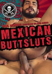 Mexican Butt Sluts
