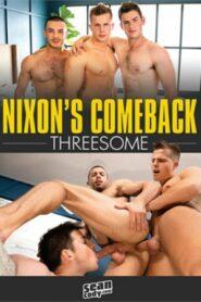 Nixons Comeback Threesome