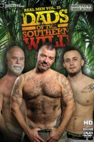Real Men 25 Dads of the Southern Wild