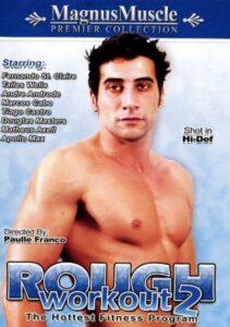 Rough Workout 2