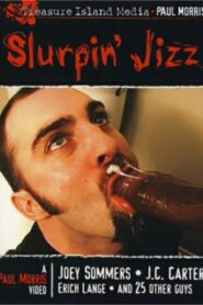 Slurpin Jizz 1