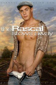 The Rascal Stows Away