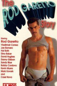 The Rod Garetto Story