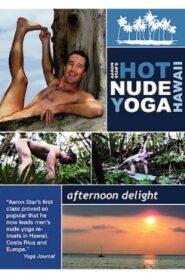 Aaron Stars Hot Nude Yoga – Afternoon Delight