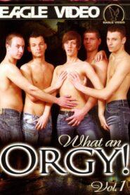What an Orgy 1