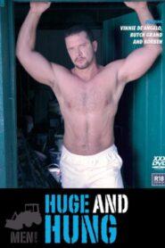 Huge and Hung